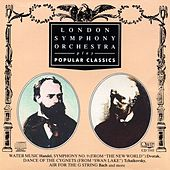 London Symphony Orchestra Plays Popular Classics by London Symphony Orchestra