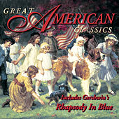 The Wonderful World of Classical Music - Great American Classics by Various Artists