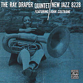 The Ray Draper Quintet Featuring John Coltrane by Ray Draper