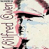 The Poetry of Wilfred Owen by Various Artists