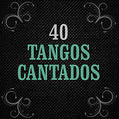 20 Tangueros - 40 Tangos by Various Artists