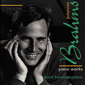 Brahms: Piano Works by David Korevaar