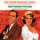 That Travelin' Two-Beat by Bing Crosby