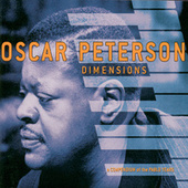 Dimensions: A Compendium Of The Pablo Years by Oscar Peterson