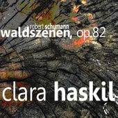 Schumann: Waldszenen by Clara Haskil