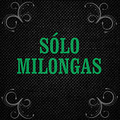 ¡Milonga! by Various Artists