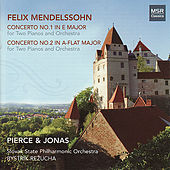 Mendelssohn: Concertos Nos. 1 & 2 for Two Pianos and Orchestra by Pierce
