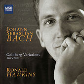 Bach: Goldberg Variations, BWV 988 by Ronald Hawkins