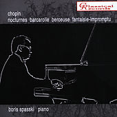 Boris Spassky Plays Chopin by Frederic Chopin