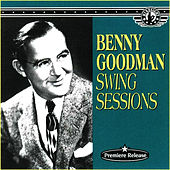 Swing Sessions by Benny Goodman