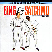 Bing & Satchmo by Louis Armstrong