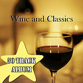 Wine and Classics by Various Artists