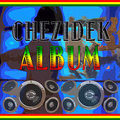 Chezidek Album by Chezidek