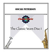 The Classic Years DISC 1 by Oscar Peterson