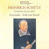 SCHUTZ, H.: Cantiones sacrae (Currende Vocal Ensemble, Nevel) by Erik van Nevel