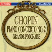 Chopin: Piano Concerto No. 2 - Grande Polonaise Brilliant by Various Artists