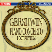 Gershwin: Concerto for Piano - I Got Rhythm by Various Artists
