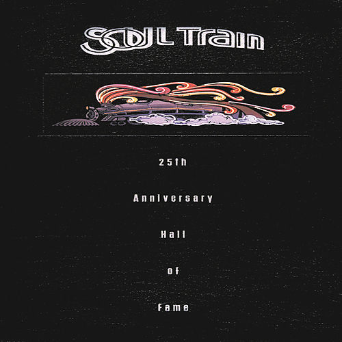 Soul Train 25th Anniversary... by Various Artists