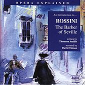 An Introduction to...Rossini - The Barber of Seville by Gioachino Rossini