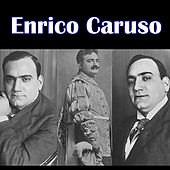 Forever by Enrico Caruso