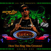 How the King Was Crowned Vol. 1 by Lil' Flip