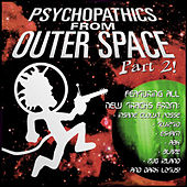 Psychopathics From Outer Space Part 2! by Various Artists