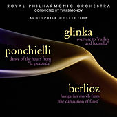 Glinka: Overture to  Ruslan and Ludmilla - Ponchielli: Dance of the Hours from La Giocconda by Royal Philharmonic Orchestra