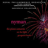 Nyman: The Piano Concerto, On the Fiddle, Prospero's Books by Royal Philharmonic Orchestra