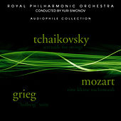 Tchaikovsky: Serenade for Strings - Grieg: Holberg Suite - Mozart: Eine kleine Nachtmusik by Royal Philharmonic Orchestra