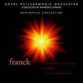 Franck: Symphony in D minor, Les Eolides, Le Chasseur maudit by Royal Philharmonic Orchestra