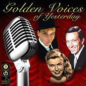 Golden Voices Of Yesterday, Volume 1 by Various Artists