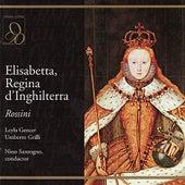 Rossini: Elisabetta, Regina d'Inghilterra by Orchestra of the Teatro Massimo di Palermo