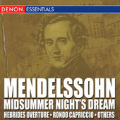 Mendelssohn: Incidental Music from Midsummer Nights Dream by Various Artists