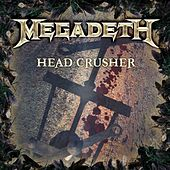 Head Crusher by Megadeth