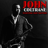Essential Jazz Masters by John Coltrane