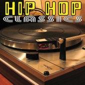 Hip Hop Classics by Various Artists