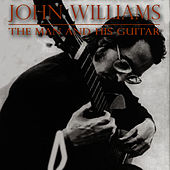 The Man And His guitar by John Williams (Guitar)