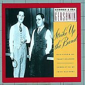 Strike Up the Band by George And Ira Gershwin