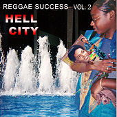 Reggae Success Vol.2 - Hell City by Various Artists