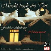 CHRISTMAS FESTIVAL MUSIC (Macht hoch die Tur) by Various Artists