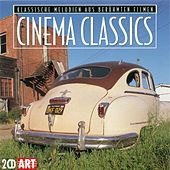 CINEMA CLASSICS - Classical Melodies from Famous Films by Various Artists