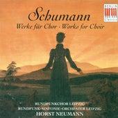 SCHUMANN, R.: Choral Music (Leipzig Radio Chorus, Leipzig Radio Symphony, Neumann) by Horst Neumann