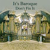 It's Baroque…Don't fix it by Various Artists