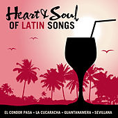 Heart & Soul of Latin Songs by Various Artists