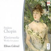 CHOPIN, F.: Piano Works - 24 Preludes, Op. 28 / Nocturnes / Waltzes (E. Gabriel) by Frederic Chopin