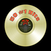 50 #1 Hits (Re-Recorded / Remastered Versions) by Various Artists