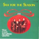 CHRISTMAS SAXOPHONE MUSIC (Sax for the Season) (West Saxophone Quartet) by The West Coast Saxophone Quartet