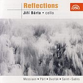 Messiaen / Dvorak / Rachmaninov / Strauss / Webern / Kopelent:  Reflections by Jiri Barta