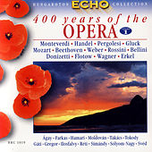 400 Years of the Opera - Vol.1 From the beginning to the middle 19th century by Various Artists