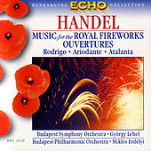 Handel: Music for the Royal Fireworks, Ouvertures by Various Artists